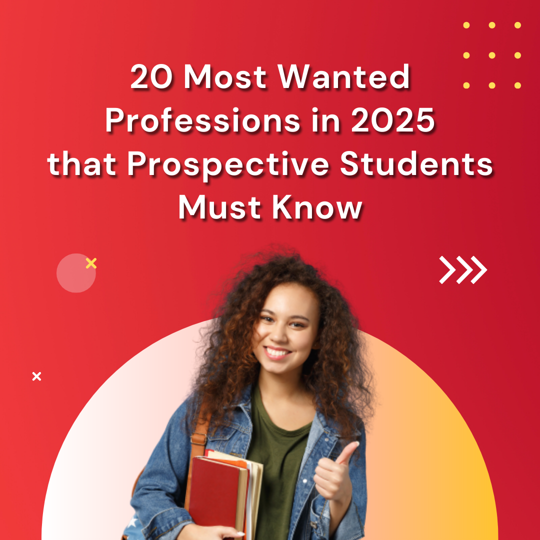 20 Most Wanted Professions in 2025